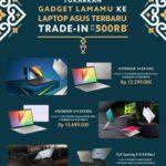 ASUS dan Erafone Gelar Tukar Tambah Smartphone Lama dengan Laptop ASUS
